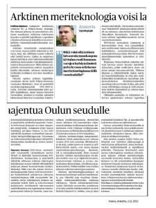 """Kaleva: """"Arktinen meriteknologia voisi laajentua Oulun seudulle"""""""