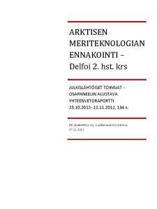 Yrityslähtöiset toimijat -osapaneelin raportti, Delfoi 2. krs.