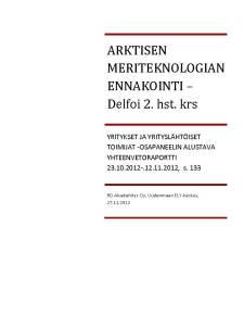 http://amtuusimaa.net/2012/11/13/yhteenveto-delfoi-paneelin-2-kierros/