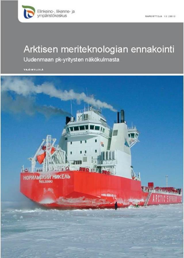 Arktisen meriteknologian ennakointi, loppuraportti