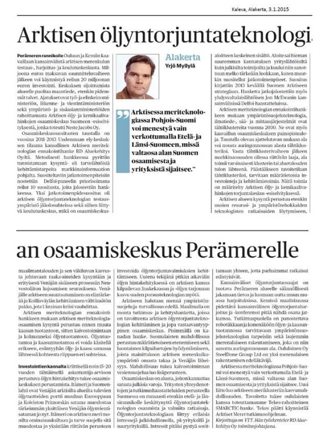 Arktinen öljyntorjuntateknologian osaamiskeskus Perämerelle, Kaleva, Alakerta, 1.3.2015, YMy